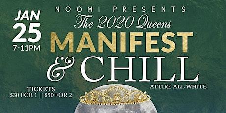 2020 Queens Manifest & Chill tickets