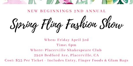 Spring Fling Fashion Show (New Beginnings 2nd Annual) tickets