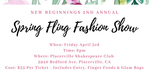 Spring Fling Fashion Show (New Beginnings 2nd Annual)