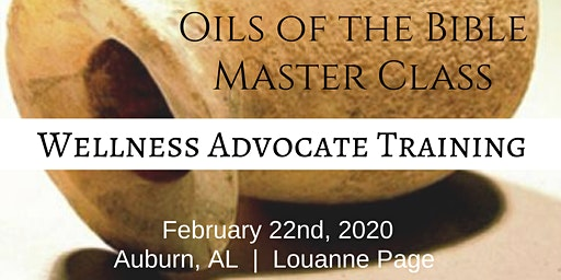 OILS OF THE BIBLE Master Class (ALABAMA)