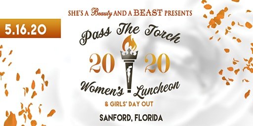 Pass The Torch, Women's Luncheon & Day Out