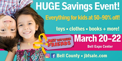 General Admission (FREE) - JBF Bell County Spring 2020 Sale