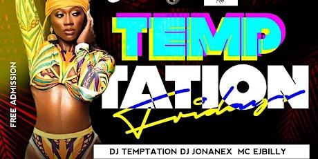 Temptation Fridays tickets