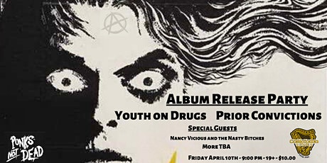 Album Release Party with Youth On Drugs and Prior Convictions tickets