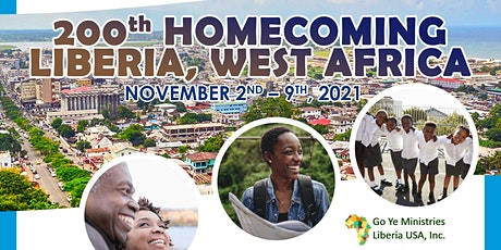 200th Homecoming  Mission Celebration to Liberia, West Africa 2021 tickets
