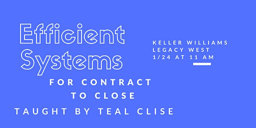 Efficient Systems for Contract to Close