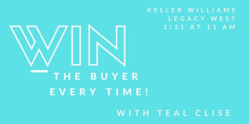 Win the Buyer EVERY time!