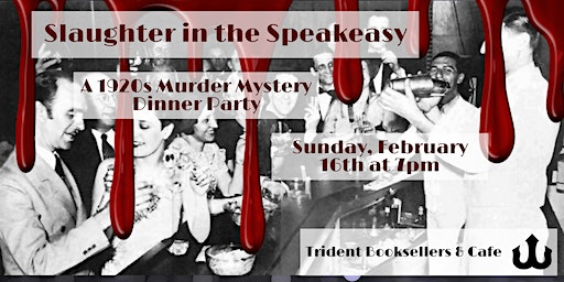 Slaughter in the Speakeasy: A 1920s Murder Mystery Dinner Party