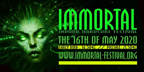 Immortal ''Indoor Hardcore Festival 2020'' tickets