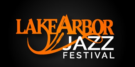 EVENT POSTPONED - Lake Arbor Jazz Festival - Vendor Marketplace tickets