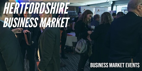 HERTFORDSHIRE BUSINESS MARKET sponsored by Simplify ER tickets