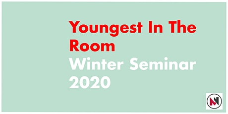Youngest In The Room - Winter Seminar 2020 tickets