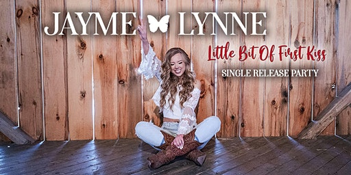 Jayme Lynne's Single Release Party - Hosted by Dave Woods