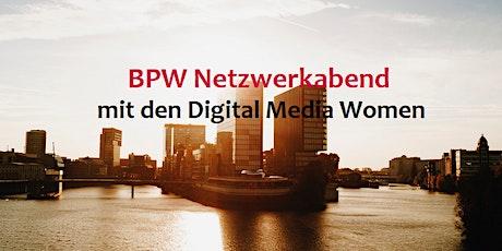 BPW Netzwerkabend mit den Digital Media Women Tickets