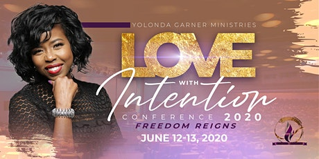 Love With Intention Conference - Freedom Reigns 2020 tickets