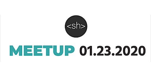 01.23.2020 Meetup