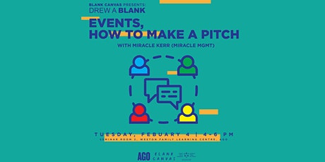 Blank Canvas x AGO: Events How to Make A Pitch | Drew A Blank Series tickets