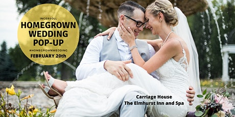 Ingersoll Homegrown Wedding Pop-up 2020 tickets