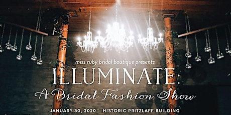 Illuminate: A Bridal Fashion Show tickets