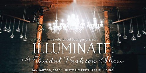 Illuminate: A Bridal Fashion Show