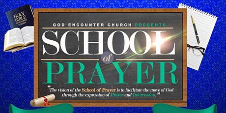 The School Of Prayer tickets