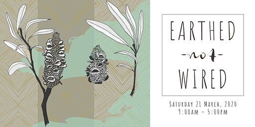 EARTHED NOT WIRED | Biophilic Design Day (Geelong Design Week)