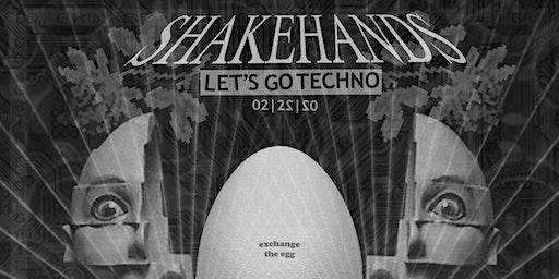 Feb Shakehands :: Let's Go Techno