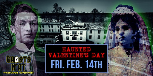 Valentine's Day Ghost Hunt & Overnight Stay at the Hotel Conneaut | Fri. Feb 14th