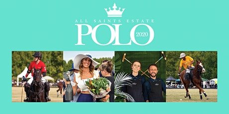 2020 All Saints Estate Polo tickets
