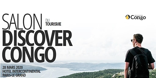 "SALON DU TOURISME ""DISCOVER CONGO"""