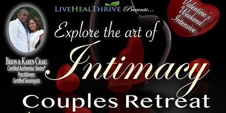 Explore The Art of Intimacy Valentine's Day Couples Retreat tickets