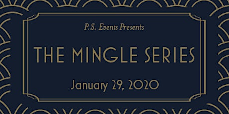 The Mingle Series - January tickets