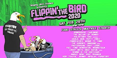 Flippin' The Bird 2020 tickets