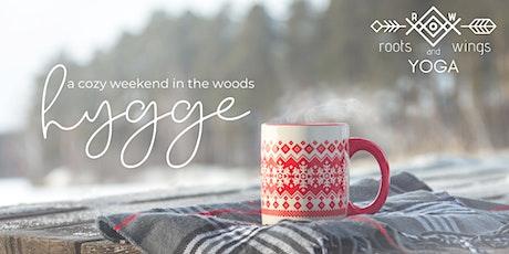 Hygge: A Cozy Women's Wellness Weekend in the Woods tickets