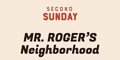 Mr. Roger's Neighborhood