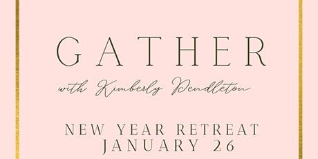 GATHER: A Mini Retreat and Workshop for Uncovering Your Purpose and Designing Your Life tickets