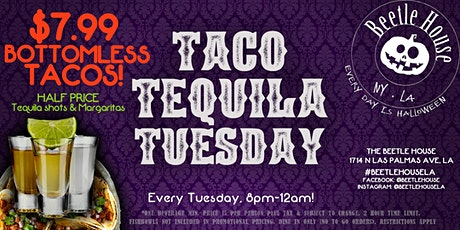 CURRENTLY POSTPONEDTaco Tequila Tuesday (Every Tuesday at the Beetle House) tickets