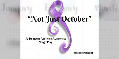 """""""Not Just October"""", A Stage Play  tickets"""