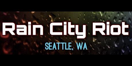 Rain City Riot tickets