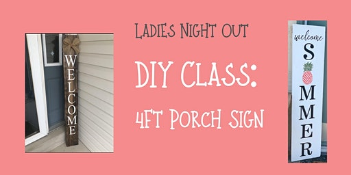 DIY Class: Front Porch Sign