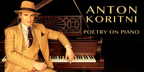 Anton Koritni - Poetry on Piano tickets