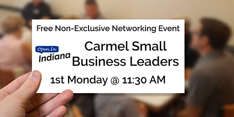 Open In Indiana Carmel Small Business Leaders tickets