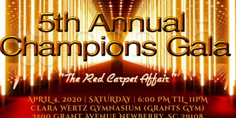 "5th Annual Champions Gala ""The Red Carpet Affair"" tickets"