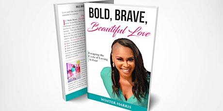 Bold, Brave, Beautiful Love Book Tour-Richmond tickets