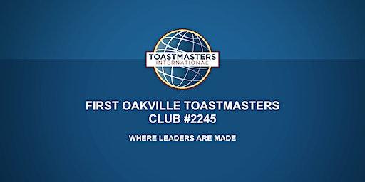 First Oakville Toastmasters Public Speaking  & Leadership Program
