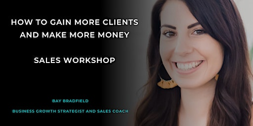 How to get more clients and make more sales