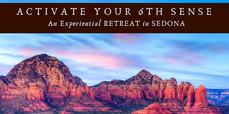 Activate Your 6th Sense in Sedona  tickets