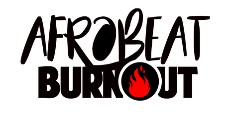 AFROBEAT BURNOUT NYC tickets