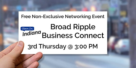 Open In Indiana Broad Ripple Business Connect tickets