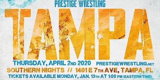 Prestige Wrestling: Tampa (21 & Older Only)